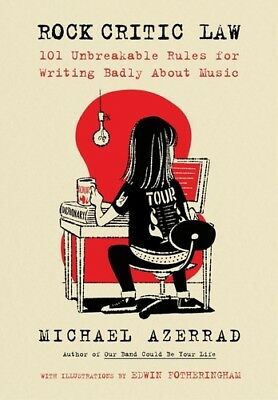Rock Critic Law - Michael Azerrad (, Book New)