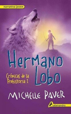 Hermano Lobo / Wolf Brother, Paperback by Paver, Michelle, ISBN-13 9788498386...