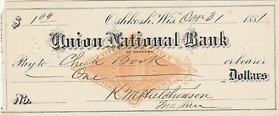 1881, UNION NATIONAL BANK of  OSHKOSH, WISCONSIN    BANK CHECK WITH REVENUE