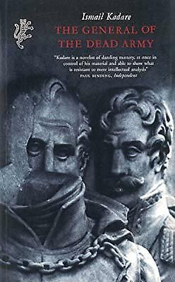General Of The Dead Army, Kadare, Ismail, Used; Good Book