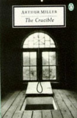 The Crucible: A Play in Four Acts (Twentieth Century Classics), Miller, Arthur,