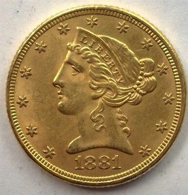 1881 Liberty Head $5 Gold Half Eagle  Near Choice Uncirculated