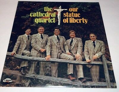 The Cathedral Quartet Our Statue Of Liberty Vinyl Southern Gospel Lp 22B