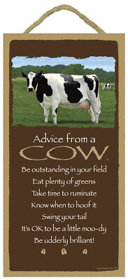 ADVICE FROM A COW Wood INSPIRATIONAL SIGN wall hanging PLAQUE farm animal USA