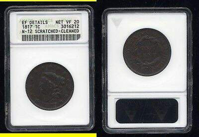 1817 Coronet  Large Cent- Anacs Xf Details-Net Vf20-Scratched-Cleaned- N12