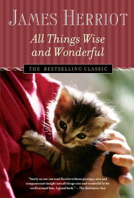 All Things Wise and Wonderful (All Creatures Great and Small) by Herriot, James