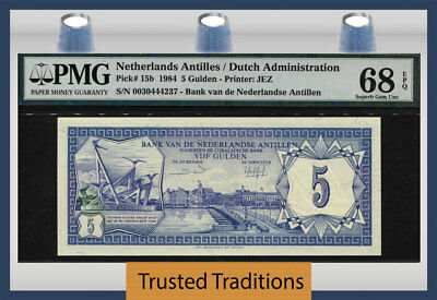 TT PK 15b 1984 NETHERLANDS ANTILLES DUTCH ADMIN 5 GULDEN PMG 68 EPQ SUPERB GEM!