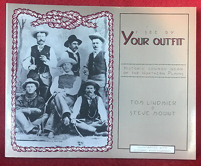 BOOK- I See by Your Outfit: Historic Cowboy Gear of the Northern Plains-Santa Fe