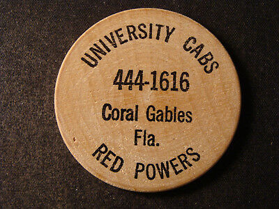 University Cabs, Red Powers wooden nickel Coral Gables FL