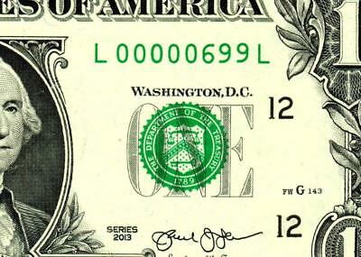 $1 2013 ::00000699:::FANCY LOW THREE DIGIT SERIAL NUMBER:::Federal Reserve Note