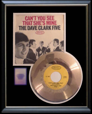 Dave Clark Five 5 Can't You See That She's Mine Rare Gold Record Disc 45 Rpm