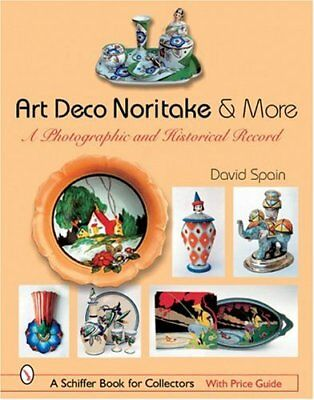 ART DECO NORITAKE MORE (Schiffer Book for Collectors),DAVID SPAIN