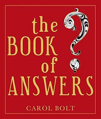 The Book Of Answers by Carol Bolt Hardcover NEW Book