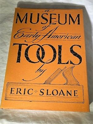 A Museum of Early American Tools Eric Sloane 1964 Book