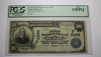 $10 1902 Burns Oregon OR National Currency Bank Note Bill Ch. #6295 PCGS FINEPPQ