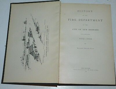 1890 History of the Fire Department of the City of New Bedford Mass. Book