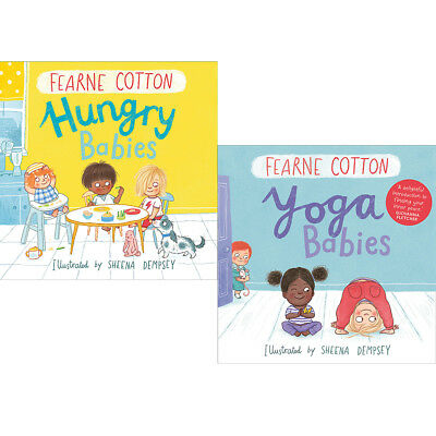 Fearne Cotton Collection 2 Books Set Yoga and Hungry Babies BRAND NEW PACK UK