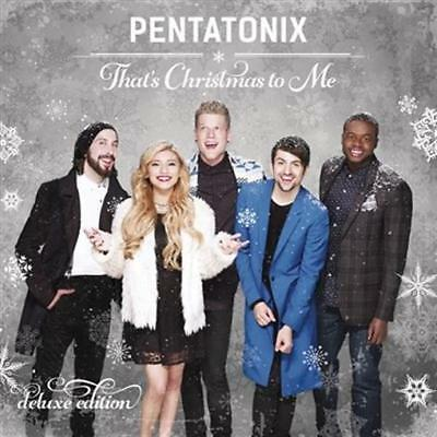 PENTATONIX That's Christmas To Me: Deluxe Edition CD NEW