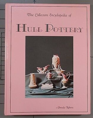 The Collector's Encyclopedia of Hull Pottery