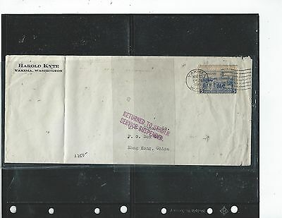 Hong Kong  (P2308B) 1940 Incoming Cover From Usa Service Suspended Return To Sen