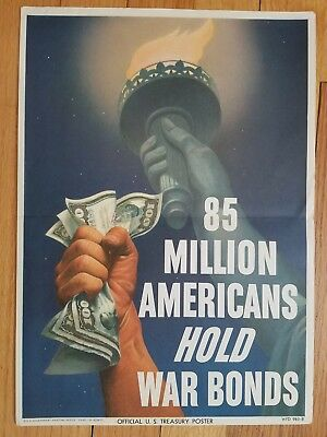 Orig WW2 WWII 19445 Poster 85 Million Hold War Bonds Lady Liberty Torch NO Res
