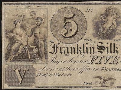 UNC 1800s $5 DOLLAR FRANKLIN OHIO SILK COMPANY OBSOLETE CURRENCY OLD PAPER MONEY