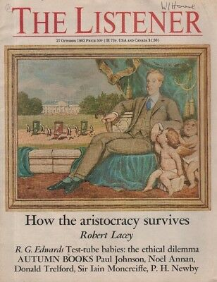 THE LISTENER (27 October 1983) ROBERT LACEY ON ARISTOCRACY - TEST-TUBE BABIES