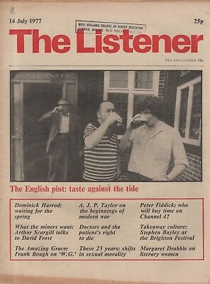 THE LISTENER (14 July 1977) FROST INTERVIEWS SCARGILL - A.J.P.TAYLOR - W.G.GRACE