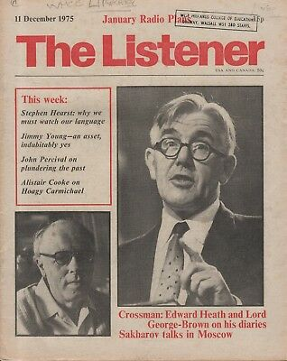 THE LISTENER (14 July 1977) ALISTAIR COOKE ON HOAGY CARMICHAEL - SAKHAROV TALKS