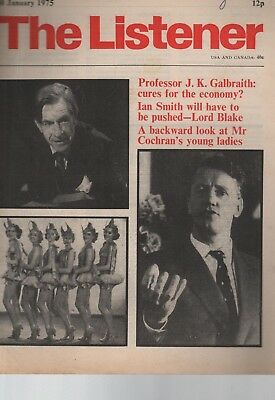 THE LISTENER (30 January 1975) J.K.GALBRAITH - LORD BLAKE ON RHODESIA - ARLOTT