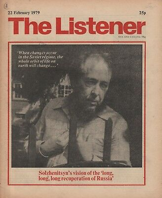 THE LISTENER (22 February 1979) SOLZHENITSYN INTERVIEWED - GIELGUD - GOMBRICH