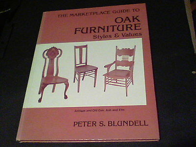The Marketplace Guide to Oak Furniture Styles & Values by Peter S. Blundell s23