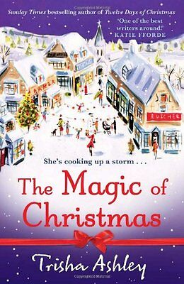 The Magic of Christmas by Trisha Ashley, NEW Book, (Paperback) FREE & Fast Deliv