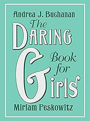 The Daring Book for Girls, Peskowitz, Miriam B., Used; Good Book