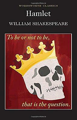 Hamlet (Wordsworth Classics) by William Shakespeare, NEW Book, (Paperback) FREE
