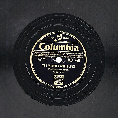 Burl Ives 78 The Worried Man Blues / Mr Froggie Went A Courtin' Col Exp Dc 470 E
