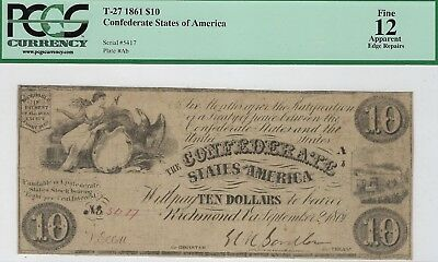 T-27 PF-1 $10 1861 Confederate Paper Money - PCGS Fine 12 Apparent!