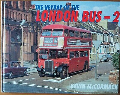 Book The Hayday of the LONDON BUS - 2 BY Kevin McCormack 1995