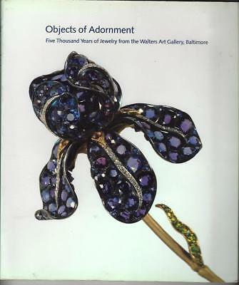 OBJECTS OF ADORNMENT 5,000 Years Of Jewelry, Walters Art Gallery Exhibition 1984