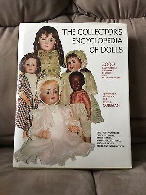 The Collector's Encyclopedia Of Dolls-Coleman-Hardcover 1968 Book $45 Antique