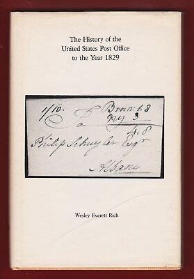 The History Of The United States Post Office To 1829 – W. E. Rich