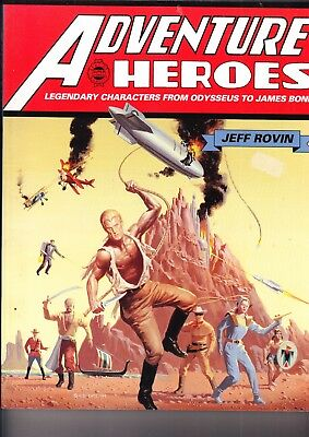 Adventure Heroes  1994    Jeff Rovin   Facts On File