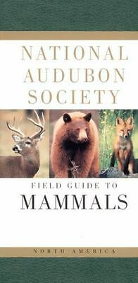 National Audubon Society Field Guide to North American Mammals Whitaker, John O