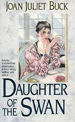 Daughter of the Swan, Buck, Joan Juliet, Used; Good Book
