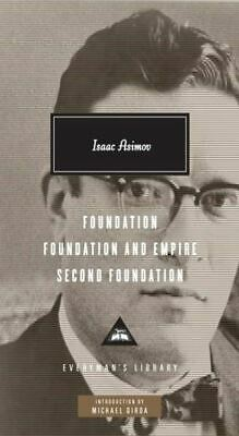 Everyman's library: Foundation: Foundation and Empire ; Second Foundation by