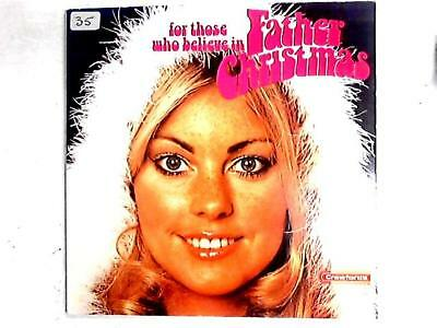 For Those Who Believe In Father Christmas (Various - 1972) LSP 13070 (ID:15427)