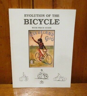 Evolution Of The Bicycle - Wood - Book For Collectors With Price Guide