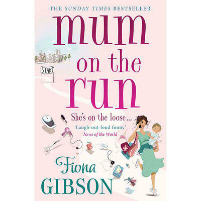 Mum on the Run by Fiona Gibson (Paperback), Fiction Books, Brand New