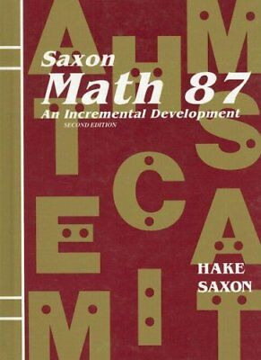 Saxon Math 8/7: Student Edition 2002 by SAXON PUBLISHERS