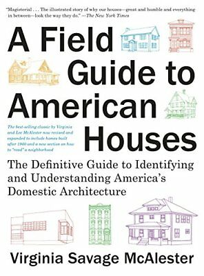 A Field Guide to American Houses (Revised): The Definitive Guide to Identifyi…